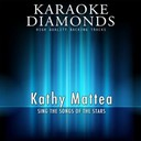 Karaoke Diamonds - Kathy mattea - the best songs (sing the songs of kathy mattea)