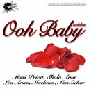 Lea Anna / Machaco / Massicker / Maxi Priest / Shola Ama - Ooh baby riddim