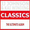 Jj Johnson / Kai Winding - Classics - jj johnson & kai winding