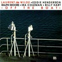 Laurent De Wilde - Off the boat