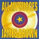 James Brown - All my succes - james brown