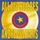 Andre Williams - All my succes - andre williams