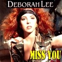 Deborah Lee - Miss you