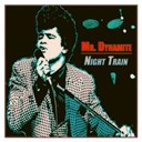 James Brown - Mr. dynamite / night train (70 original songs - remastered)