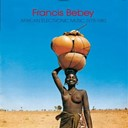 Francis Bebey - African electronic music 1975 - 1982