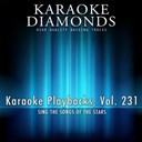 Karaoke Diamonds - Karaoke playbacks, vol. 231 (sing the songs of 3 doors down, 50 cent, acdc, abba and more)