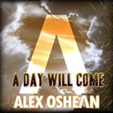 Alex Oshean - A day will come
