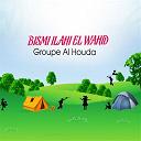Groupe Al Houda - Bismi ilahi el wahid (chants religieux : inchad - quran - coran)