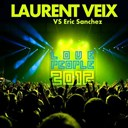 Eric Sanchez / Laurent Veix - Love people 2012 (laurent veix vs. eric sanchez)