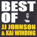 Jj Johnson / Kai Winding - Best of jj johnson & kai winding