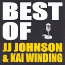 Jj Johnson / Kai Winding - Best of jj johnson &amp; kai winding