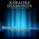 Karaoke Diamonds - Whitney houston - greatest hits (sing the songs of whitney houston)