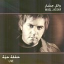 Wael Jassar - Wael jassar live