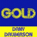 Dany Dauberson - Gold - dany dauberson