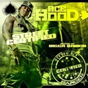 Ace Hood - Street certified banger