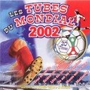 Cover Team - Les tubes du mondial 2002