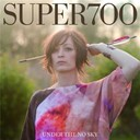 Super700 - Under the no sky