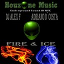 Adriano D`costa / Dj Alex F. - Fire & ice
