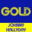 Johnny Hallyday - Gold: johnny hallyday