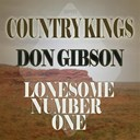 Don Gibson - Country kings - lonesome number one