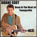 Duane Eddy - Deep in the heart of twangsville