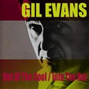 Gil Evans - Out of the cool/into the hot