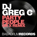 Dj Greg C - Party people (dr x remix)