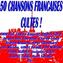 Bourvil / Charles Aznavour / Charles Trenet / Dalida / Georges Brassens / Gilbert B&eacute;caud / Henri Salvador / Hugues Aufray / Jacques Brel / Jean Ferrat / Jean-Claude Pascal / Jean-Jacques Debout / Johnny Hallyday / Jos&eacute;phine Baker / Juliette Gr&eacute;co / Luis Mariano / L&eacute;o Ferr&eacute; / Marcel Mouloudji / Sacha Distel / Serge Gainsbourg / Tino Rossi / Yves Montand / &Eacute;dith Piaf - 50 chansons fran&ccedil;aises cultes ! (50 unforgettable french songs)