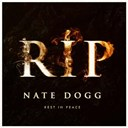 Nate Dogg - R.i.p. rest in peace