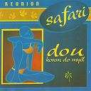 Safari - Dou konm do myèl (ile de la réunion)