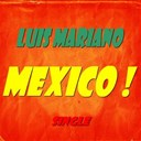 Luis Mariano - Mexico ! (single)