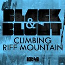 Black / Blunt - Climbing riff mountain (original)