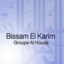 Groupe Al Houda - Bissam el karim (chants religieux soufis - inchad - quran - coran)