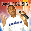 David Louisin - Kass kassé