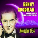 Benny Goodman - Moonglow (1936)