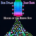 Bob Dylan / Joan Baez - House of the rising sun (26 original songs - digitally remastered)