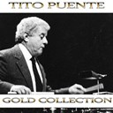 Tito Puente - Tito puente (gold collection)