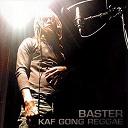 Baster - Kaf gong reggae
