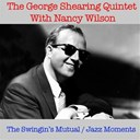 George Shearing / Nancy Wilson - The swingin's mutual / jazz moments