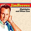 Jim Reeves - Highlights and mona lisa (highlights and mona lisa)