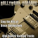 Hollywood Karaoke - Sing the hits of bruce springsteen (karaoke version) (originally performed by bruce springsteen)