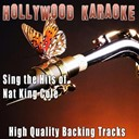 Hollywood Karaoke - Sing the hits of nat king cole (karaoke version) (originally performed by nat king cole)