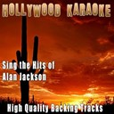 Hollywood Karaoke - Sing the hits of alan jackson (karaoke version) (originally performed by alan jackson)