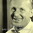 Bourvil - Les grandes chansons