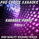 Pro Choice Karaoke - Karaoke party, vol. 1 (sing your favourite karaoke hits)