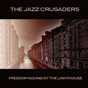 The Jazz Crusaders - Freedom sound / at the lighthouse