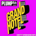 Moby / Plump Djs - Plump djs present dirty weekend ep 3