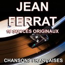 Jean Ferrat - Chansons fran&ccedil;aises (16 succ&egrave;s originaux)
