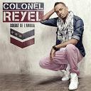 Colonel Reyel - Soldat de l'amour