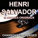 Henri Salvador - Chansons françaises (18 succès originaux)